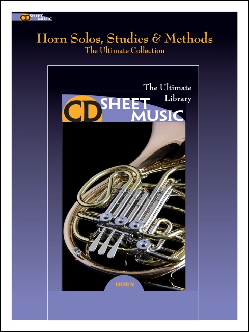 Horn Solos, Studies & Methods: The Ultimate Collection