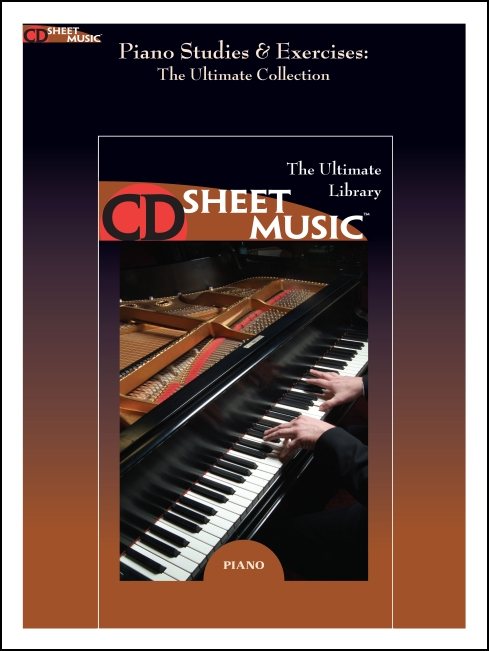 Piano Studies and Exercises: The Ultimate Collection