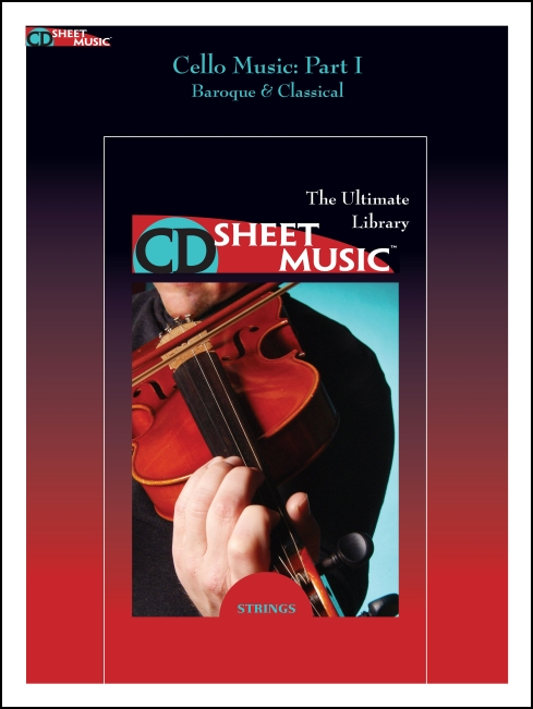 Cello Music: The Ultimate Collection, Part 1
