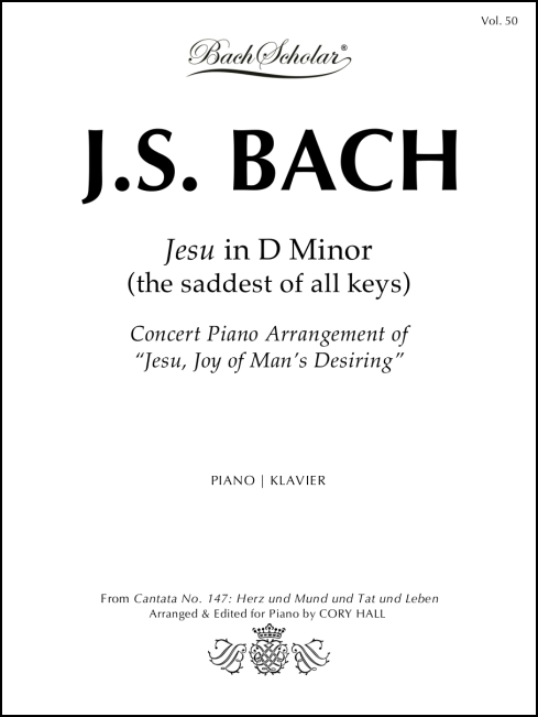 Jesu in D Minor (BachScholar Edition Vol. 50) for Piano