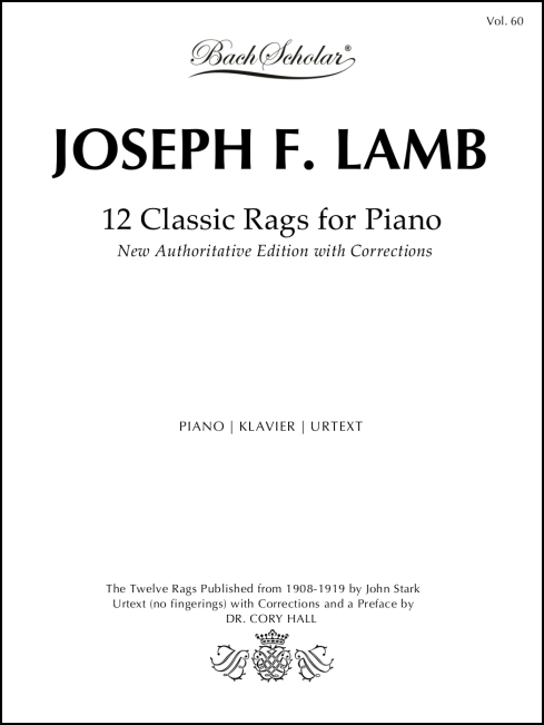 12 Classic Rags (BachScholar Edition Vol. 60) for Piano