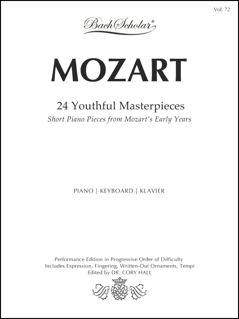 24 Youthful Masterpieces (BachScholar Edition Vol. 72) for Piano