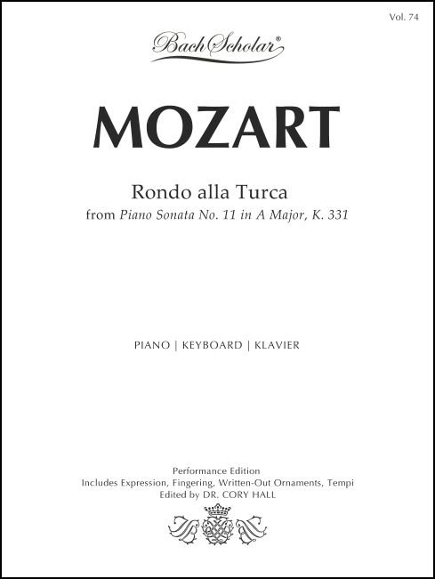 Rondo alla Turca (BachScholar Edition Vol. 74) for Piano
