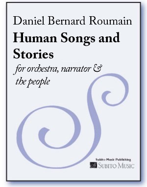 Human Songs and Stories for orchestra, narrator & the people