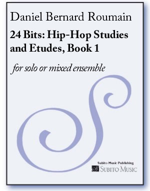 Hip-Hop Studies and Etudes for solo or mixed ensemble