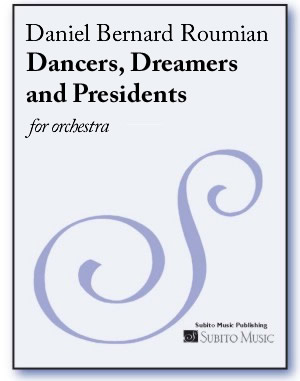Dancers, Dreamers and Presidents for orchestra