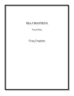 Sea Chanteys for voice & piano