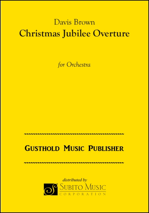 Christmas Jubilee Overture for Orchestra
