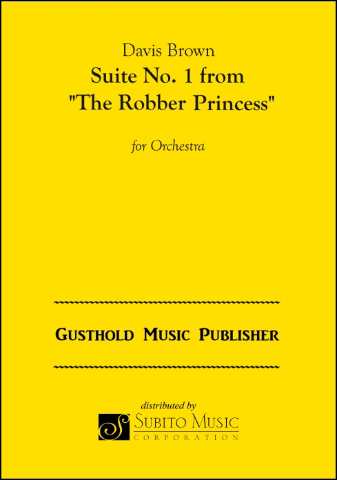 "Suite No. 1 from ""The Robber Princess"""