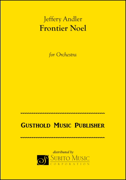 Frontier Noel for Orchestra