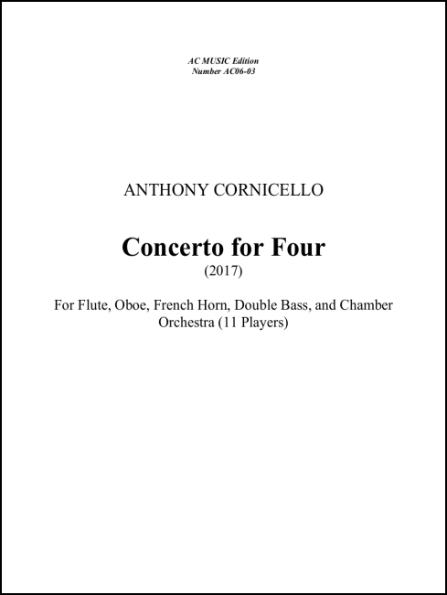 Concerto for Four for Flute, Oboe, Horn, Contrabass soli & Chamber Orchestra