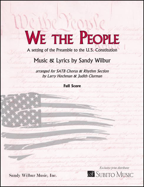 We the People for SATB Chorus & Piano (with opt. Synth, Guitar, Bass & Drums) FULL SCORE