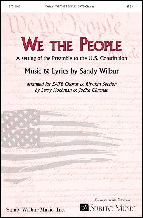 We the People for SATB Chorus & Piano (with opt. Synthesizer, Guitar, Bass, Drums)
