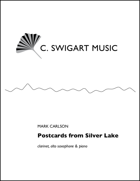 Postcards from Silver Lake for Clarinet, Alto Saxophone & Piano