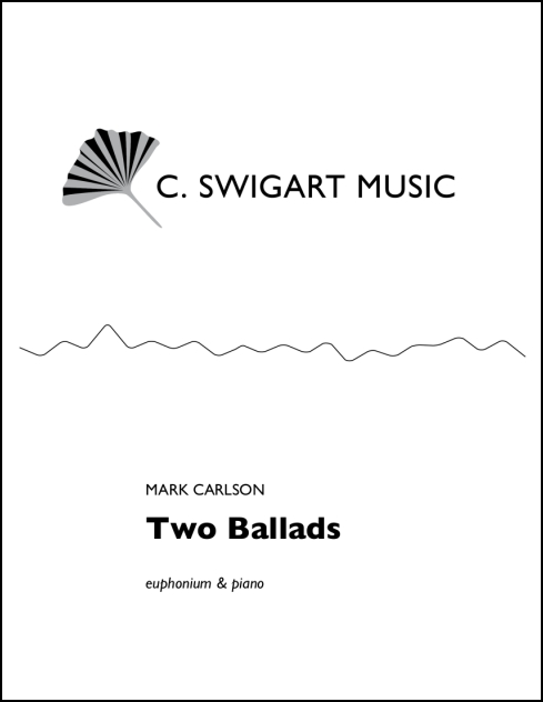 Two Ballads for Euphonium & Piano