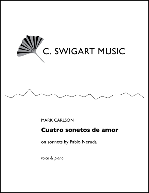 Cuatro Sonetos de Amor for Voice & Piano