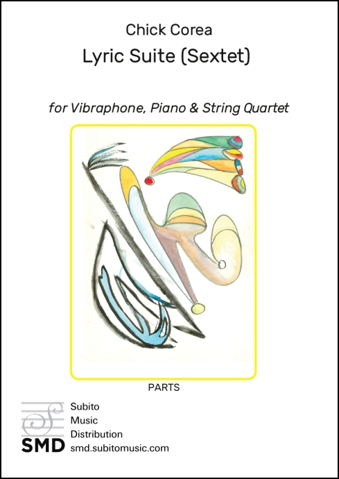 Lyric Suite (Sextet) for Vibraphone, Piano & String Quartet