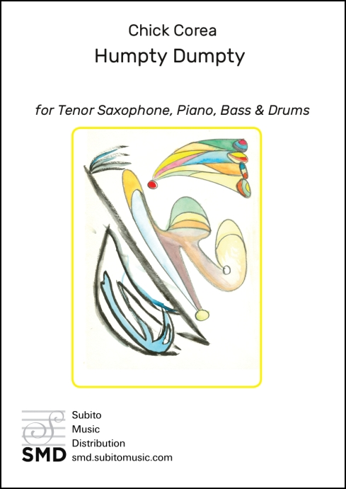 Humpty Dumpty for Tenor Saxophone, Piano, Bass & Drums