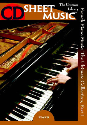 French Piano Music: The Ultimate Collection, Part 1