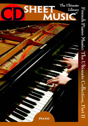French Piano Music: The Ultimate Collection, Part 2