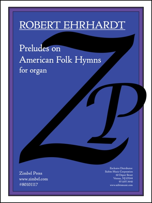 Preludes on American Folk Hymns for organ