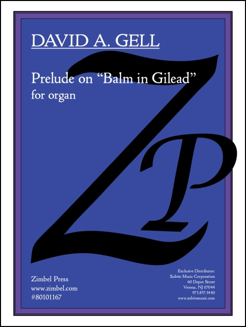 Prelude on Balm in Gilead for organ
