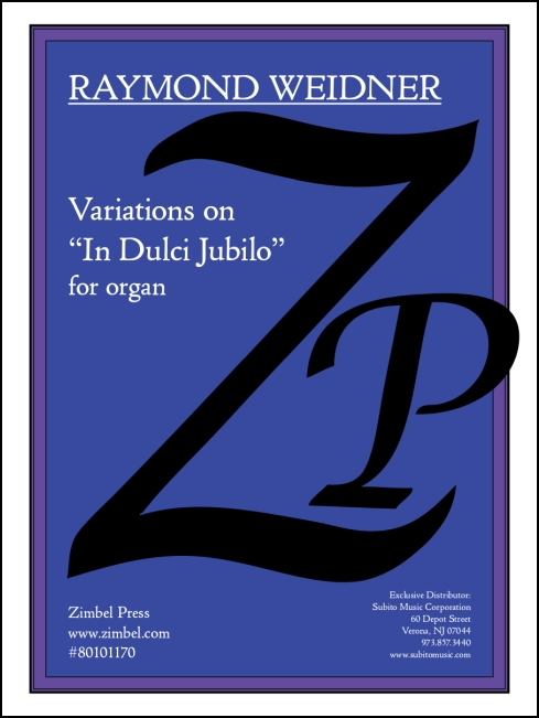 Variations on In Dulci Jubilo for organ
