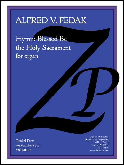 Hymn: Blessed Be the Holy Sacrament for organ