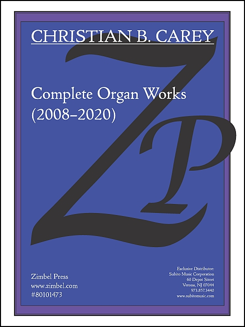 Complete Organ Works (2008–2020) for Organ