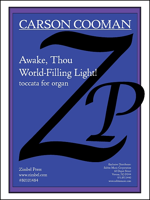 Awake, Thou World-Filling Light! for Organ