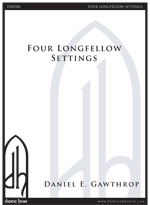 Four Longfellow Settings for SATB a cappella