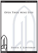 Open Thou Mine Eyes for SATB/SATB a cappella
