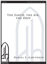 Earth, The Air, The Deep, The for SATB & piano