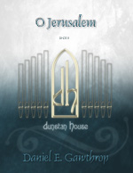 "Symphony No. 1 for Organ ""O Jerusalem"""