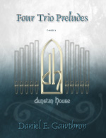 Four Trio Preludes for organ