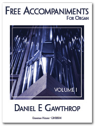 Free Accompaniments for Organ, Vol 1