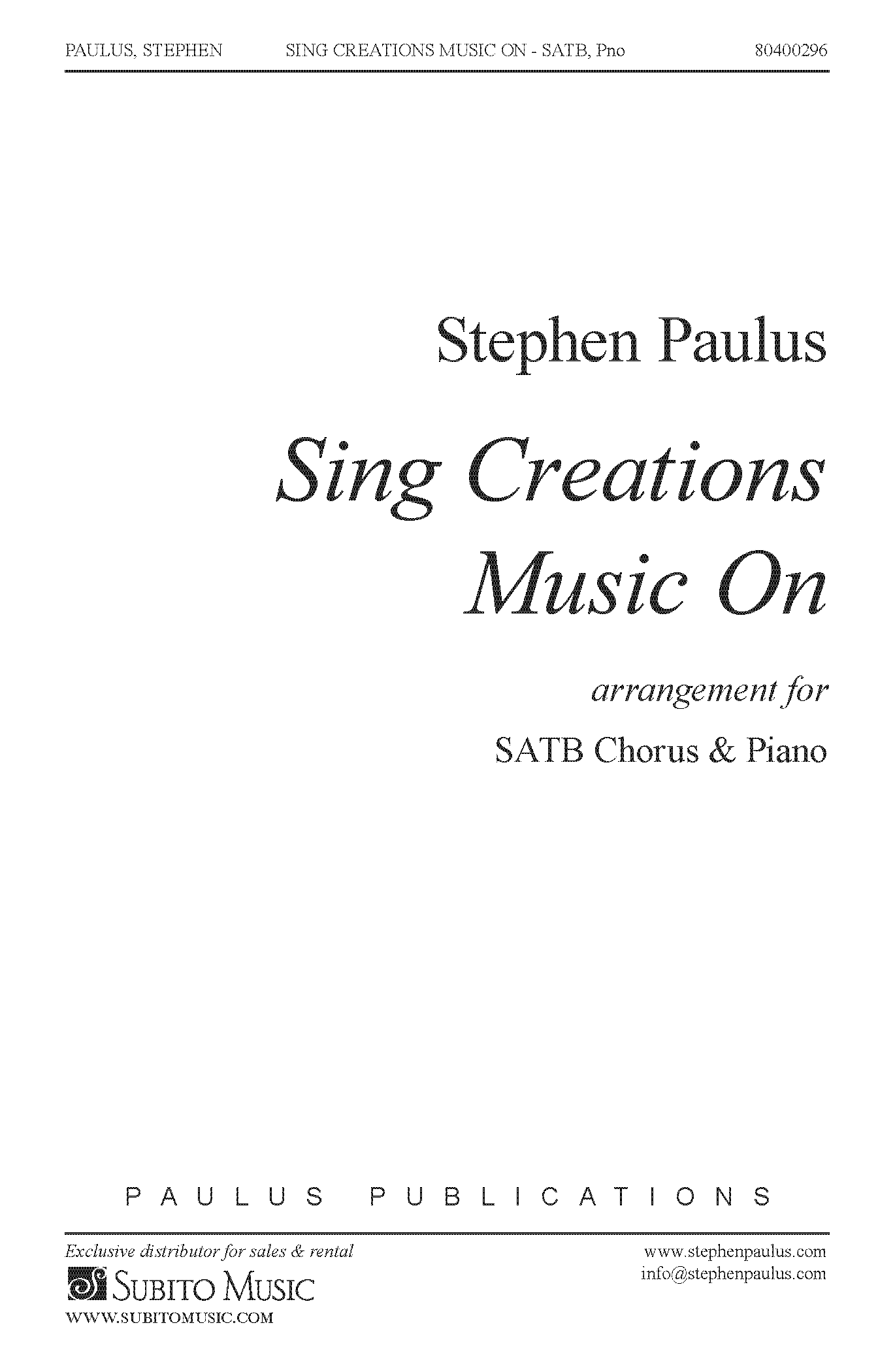 Sing Creations Music On for SATB Chorus & Piano (or Orchestra)