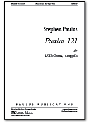 Psalm 121 for SATB Chorus, a cappella