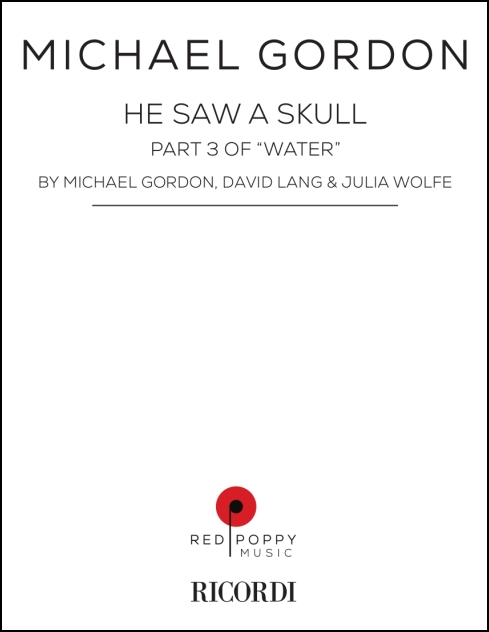 He Saw a Skull for SATB, 12 voices