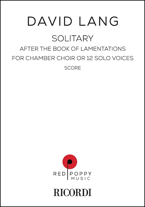 Solitary for Chamber Choir or 12 Solo Voices