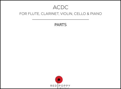 acdc, parts for flute, clarinet, piano, violin and violoncello