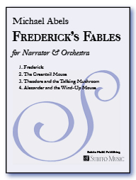 Frederick's Fables No. 1: Frederick for narrator & orchestra