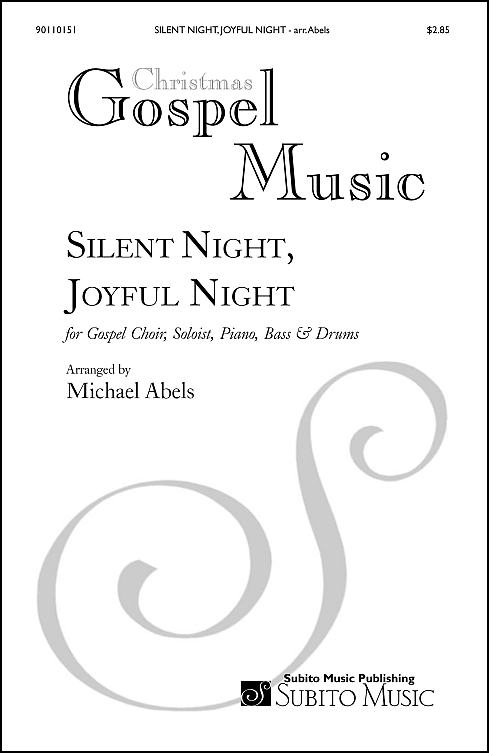 Silent Night, Joyful Night for Gospel soloist, SAT choir & orchestra