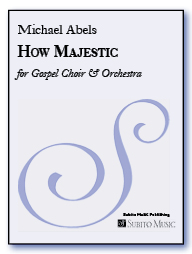 How Majestic for SAT (opt B) chorus & orchestra