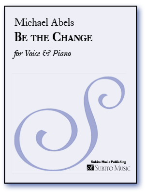 Be The Change for Solo Voice & Piano