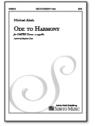 Ode To Harmony for SSATB a cappella