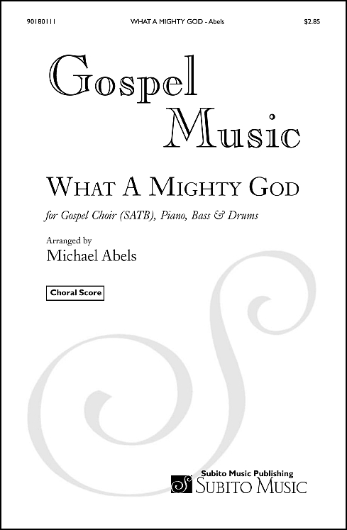 What A Mighty God arr. for SAT (opt B) choir & orchestra