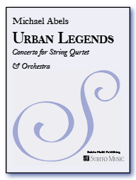 Urban Legends Concerto for String Quartet & Orchestra