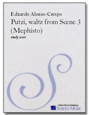 Putzi, waltz from Mephisto (Scene 3 ) for orchestra