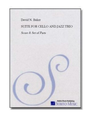 Suite for Cello and Jazz Trio (SCORE)